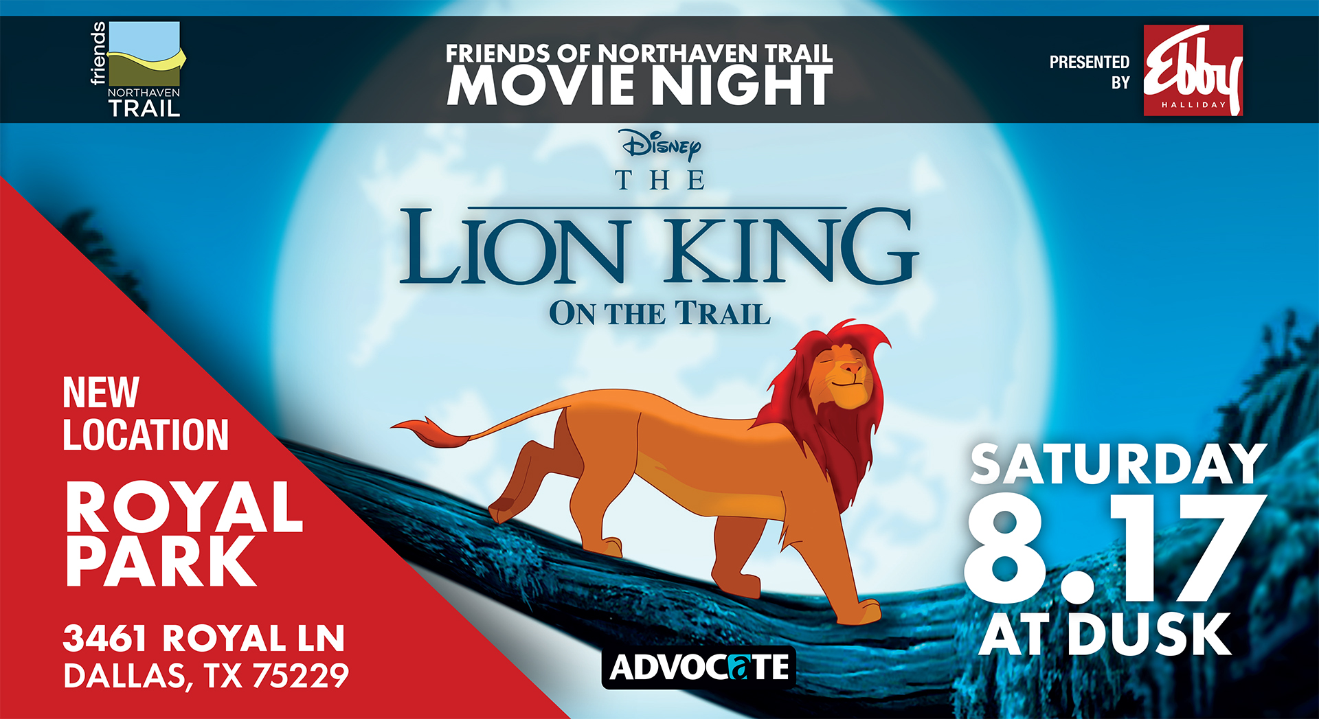 Join us for a Movie Night on the Trail presented by Ebby Halliday Realtors. We'll be screening Disney's The Lion King. Bring a picnic, insect spray and a blanket and enjoy the movie with your friends and family! We'll begin the movie at dusk.  Please take note of the new location- Royal Park which is at 3461 Royal Lane between Marsh and Webb Chapel.  Check out our  Facebook event page  for more details and a map to the new location.