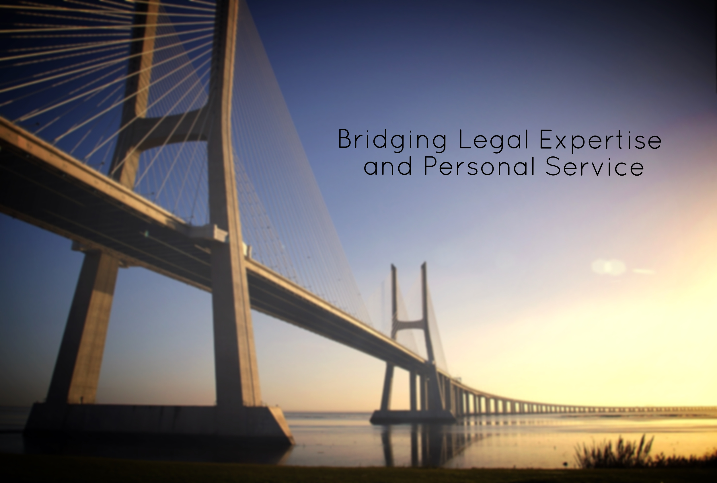 Bridging Legal Expertise and Personal Service