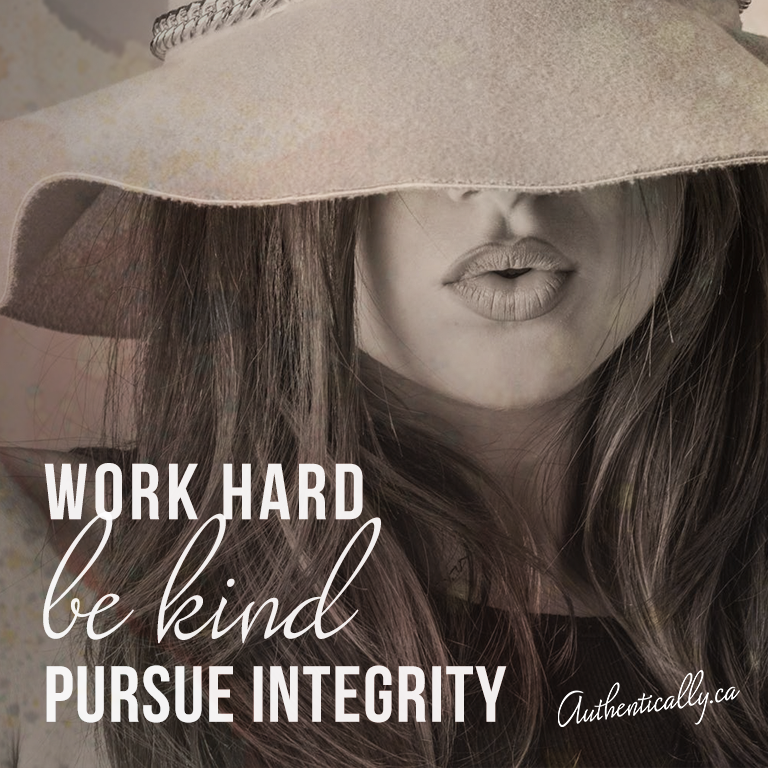 Work Hard Be Kind Pursue Integrity