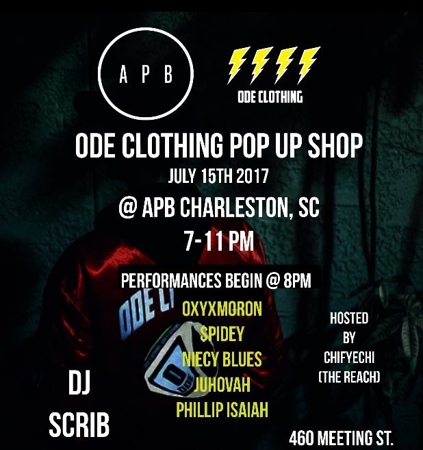 Ode Clothing Pop up Shop  Shop Ode will be hosting a pop up at APB July 15th featuring the sounds of OXyxMoron, $spidey and Niece Blues of the Voydd, Juhovah and Phillip Isiah. Hosted by Chi of The Reach and spins by DjSCrib.