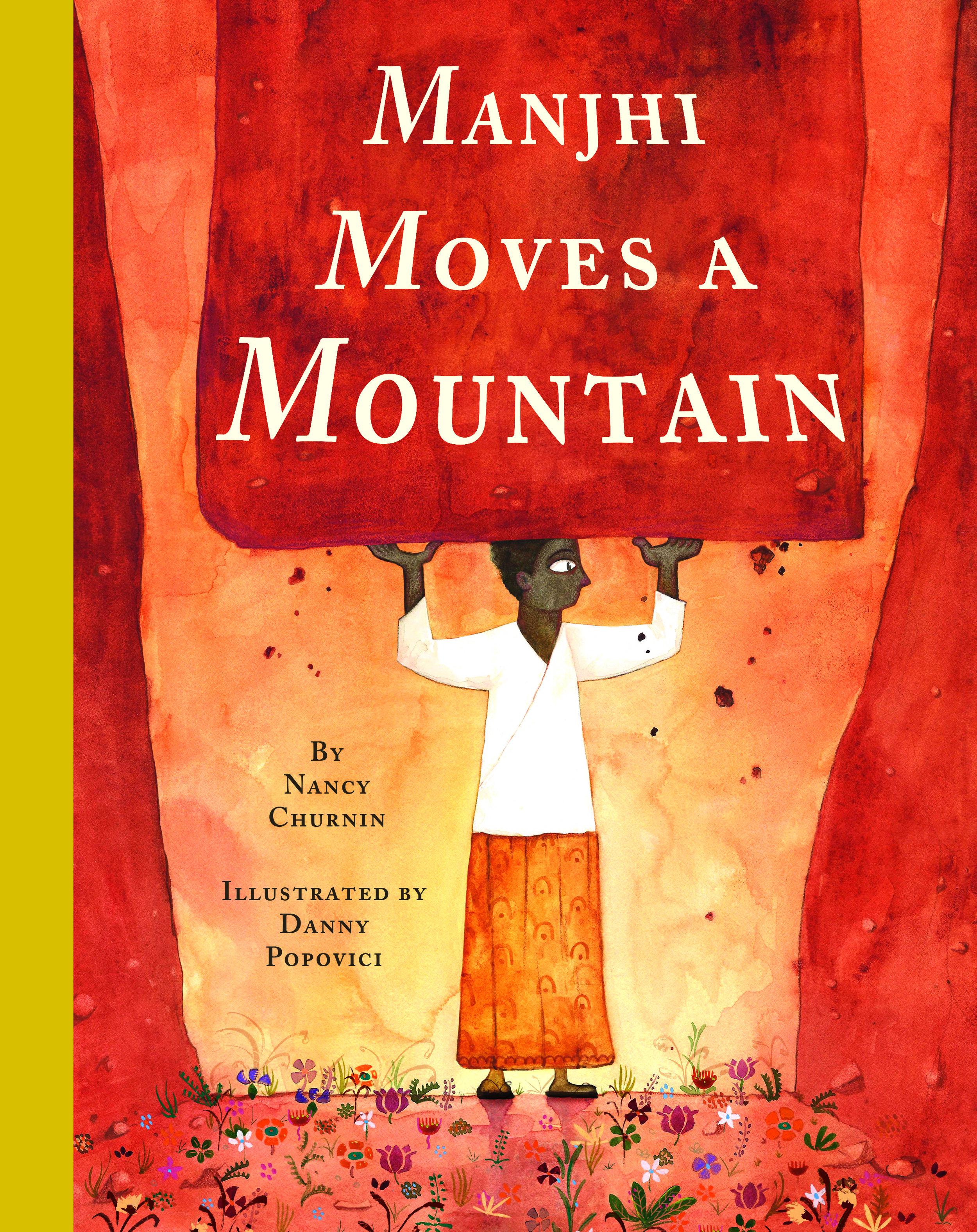 Teacher Guide for MANJHI MOVES A MOUNTAIN