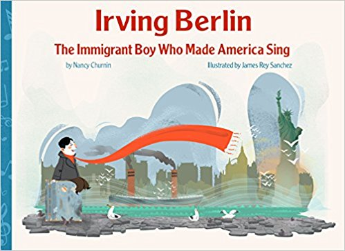 Teacher Guide for IRVING BERLIN, THE IMMIGRANT BOY WHO MADE AMERICA SING