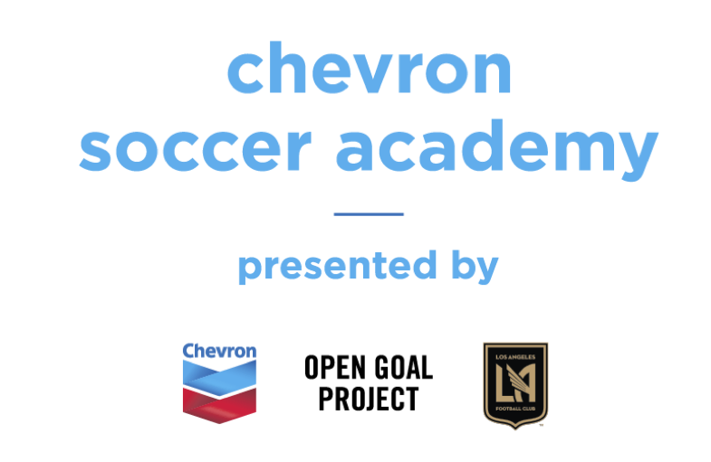 Open Goal Project Chevron Soccer Academy LAFC