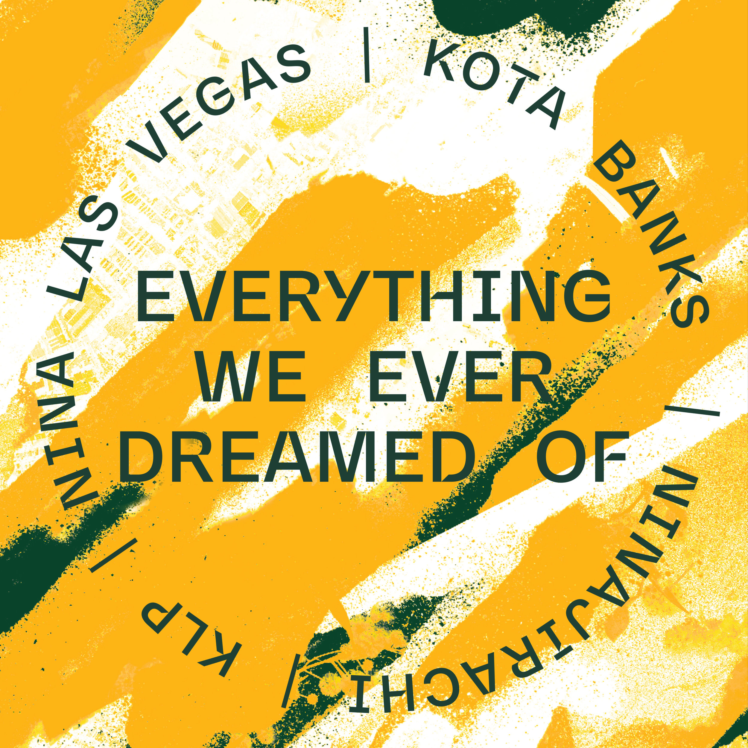 'Everything We Ever Dreamed Of' COVER-ART_3000x3000 FINAL.jpg