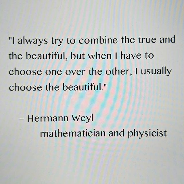 #hermannweyl #beauty #truth #science #art #anstractpainting #mathematics #worksforme #mobilephonemoire #kindredspirits #interdisciplinary #yes