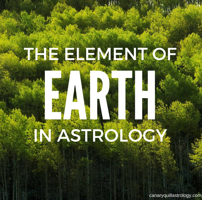 The Element of EARTH: Taurus, Virgo, Capricorn