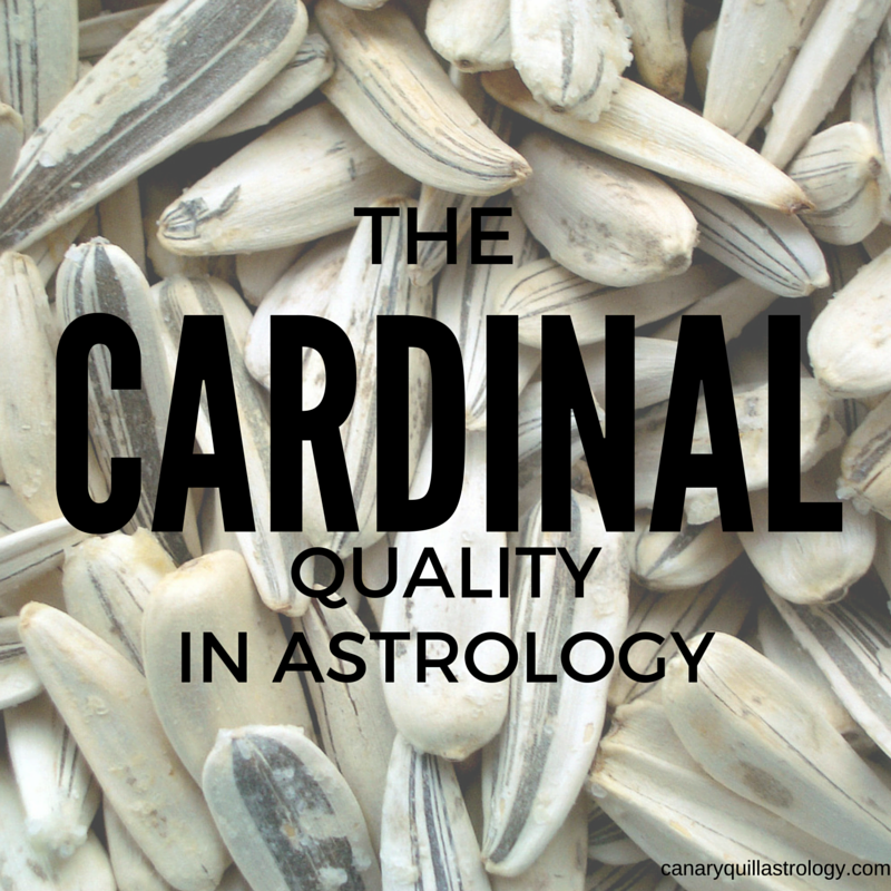 The CARDINAL Quality: Aries, Cancer, Libra, Capricorn