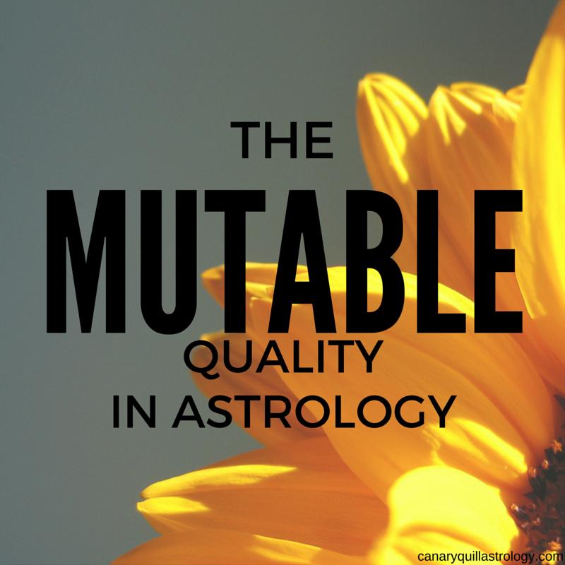 The MUTABLE Quality: Gemini, Virgo, Sagittarius, Pisces