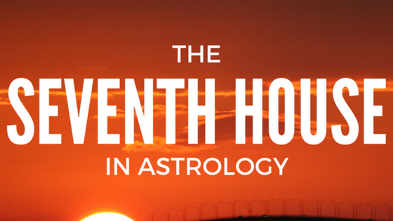 The SEVENTH House — Canary Quill Astrology