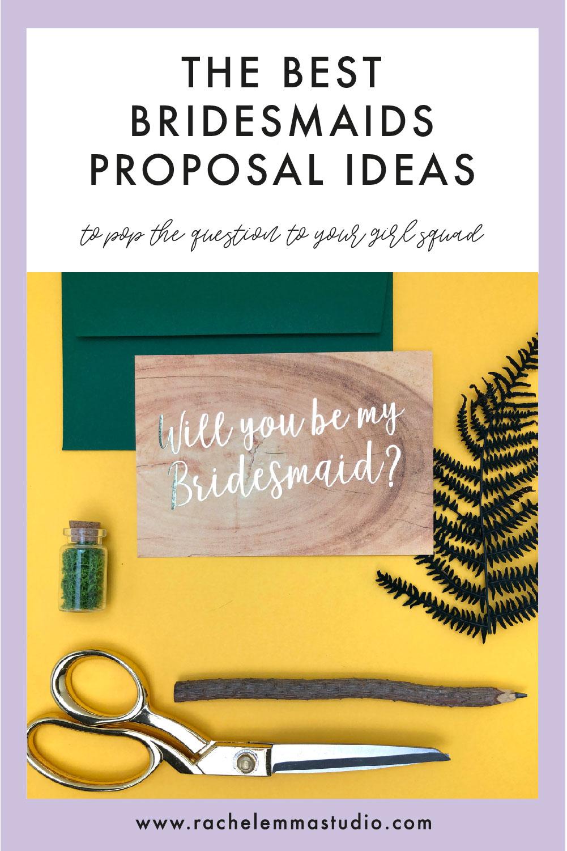the best bridesmaids proposal ideas