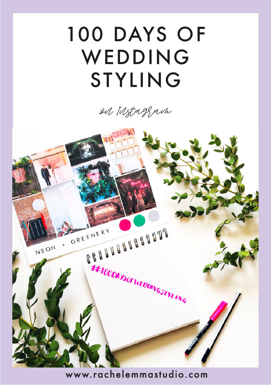 100 days of wedding styling