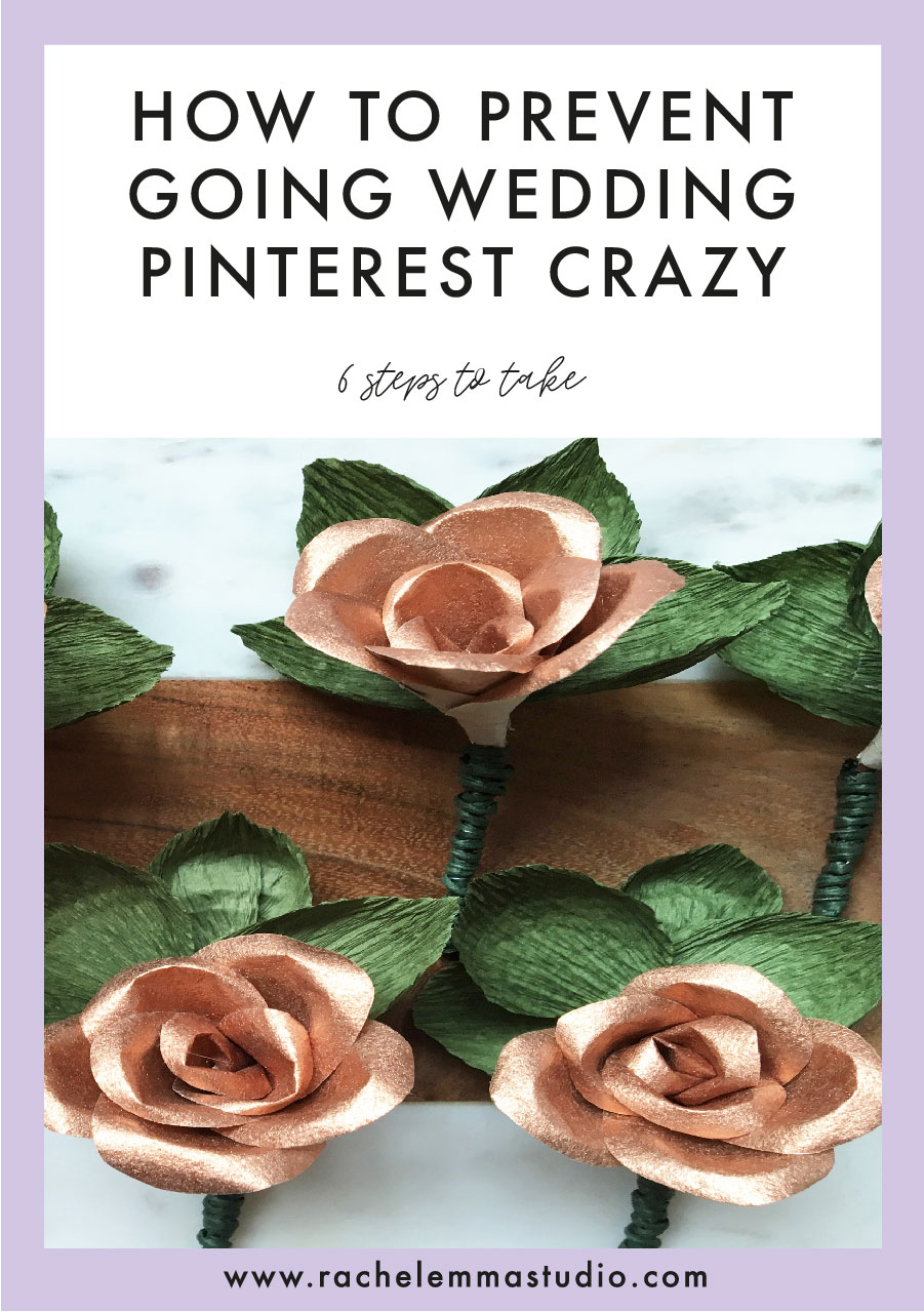 how to stop going pinterest wedding crazy