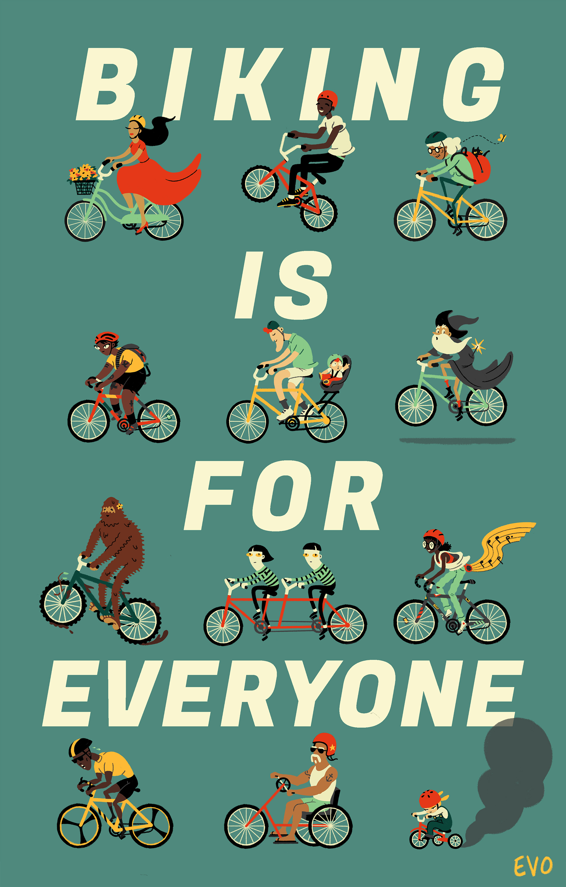 Biking Is For Everyone Print