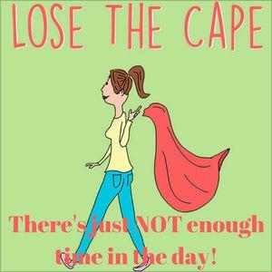 Lose the Cape Podcast.jpg