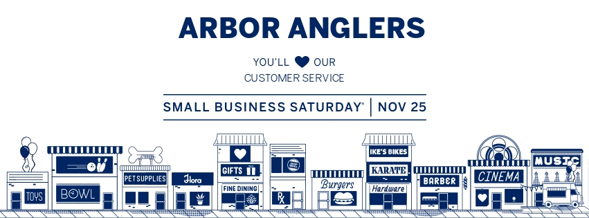 Arbor Anglers Small Business Saturday