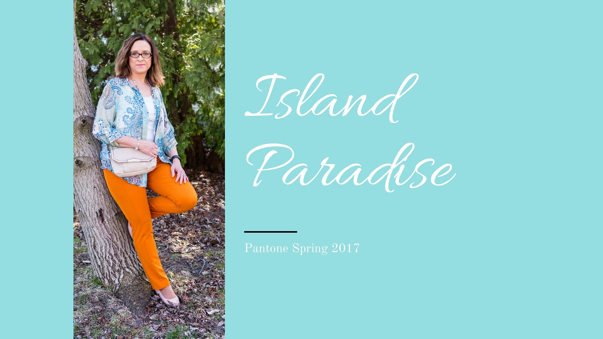 Pantone Spring 2017 - Island Paradise