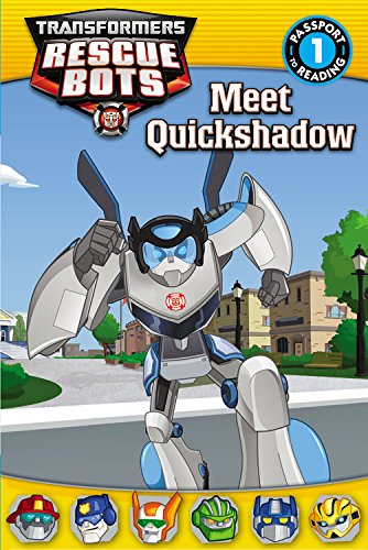 Rescue Bots: Meet Quickshadow