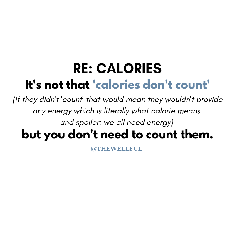 Calories Count - But You Don't Need to Count Them