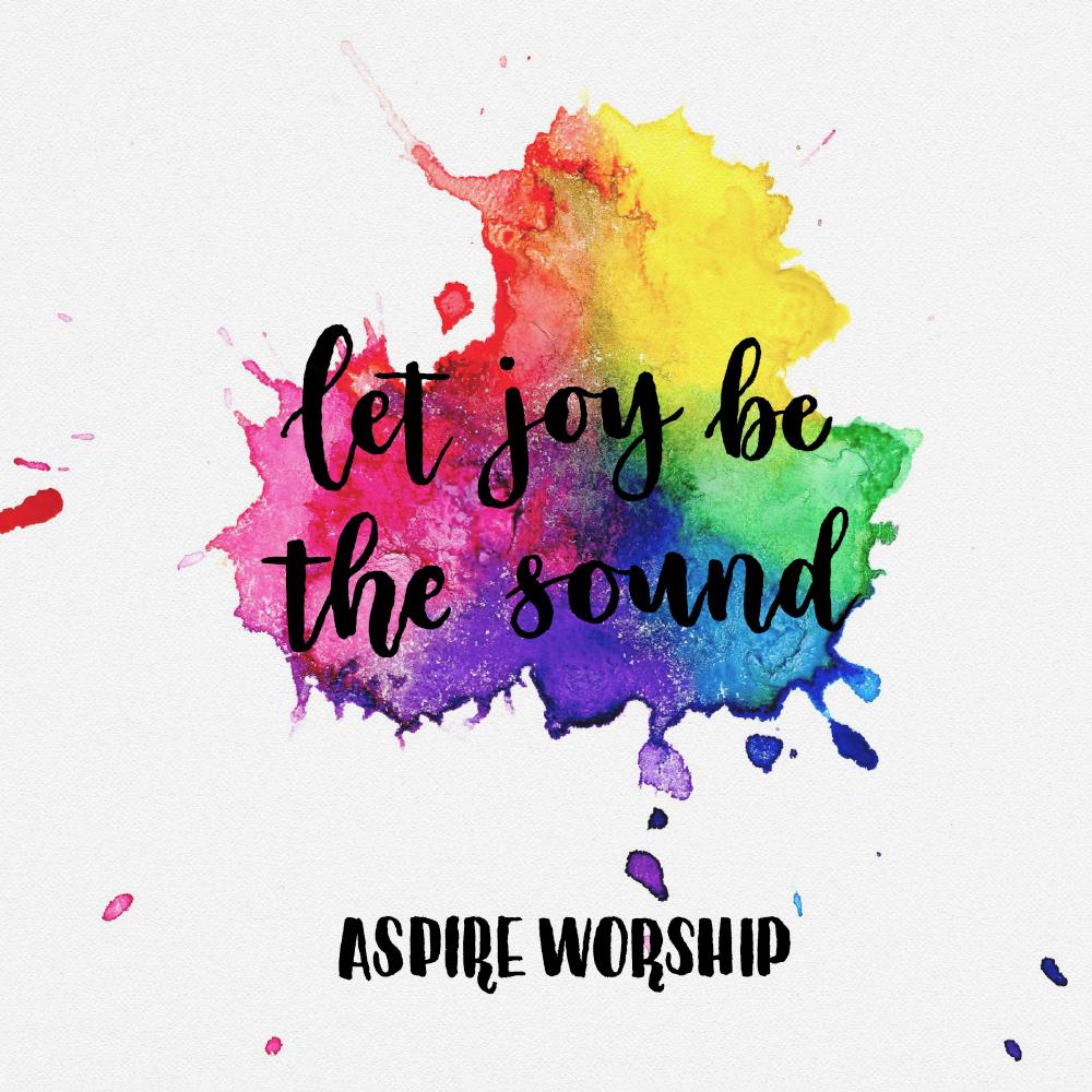 Let Joy Be The Sound