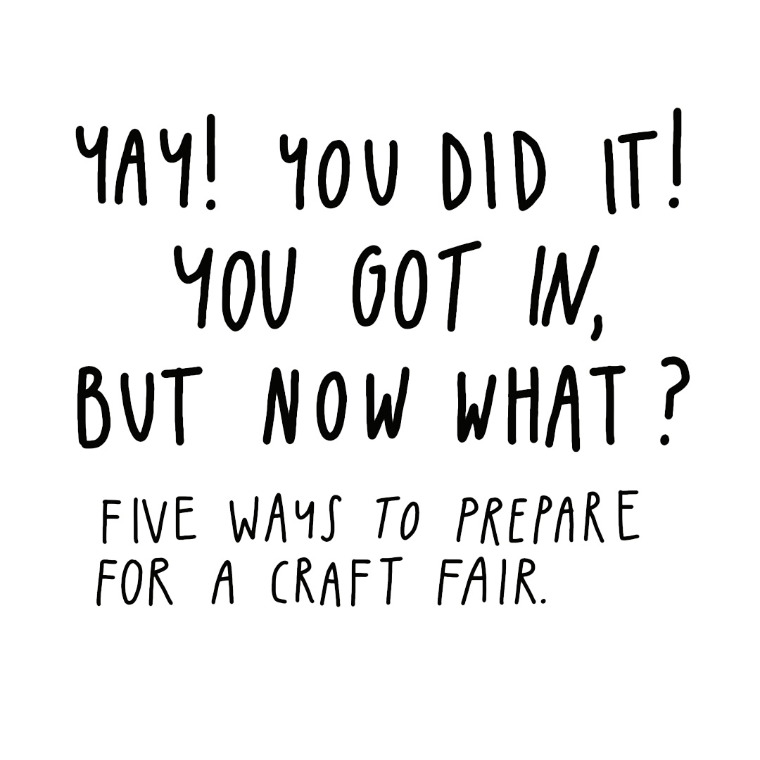 Craft With Confidence: Market Manual - Over the past 6 years of creative self employment I have participated in countless craft fairs of all sizes and locales and I want to share some of that experience with you!Participating in markets doesn't have to feel overwhelming and exhausting. Let me help you come in with a plan so that you can maintain your sanity and set yourself up for a successful experience.