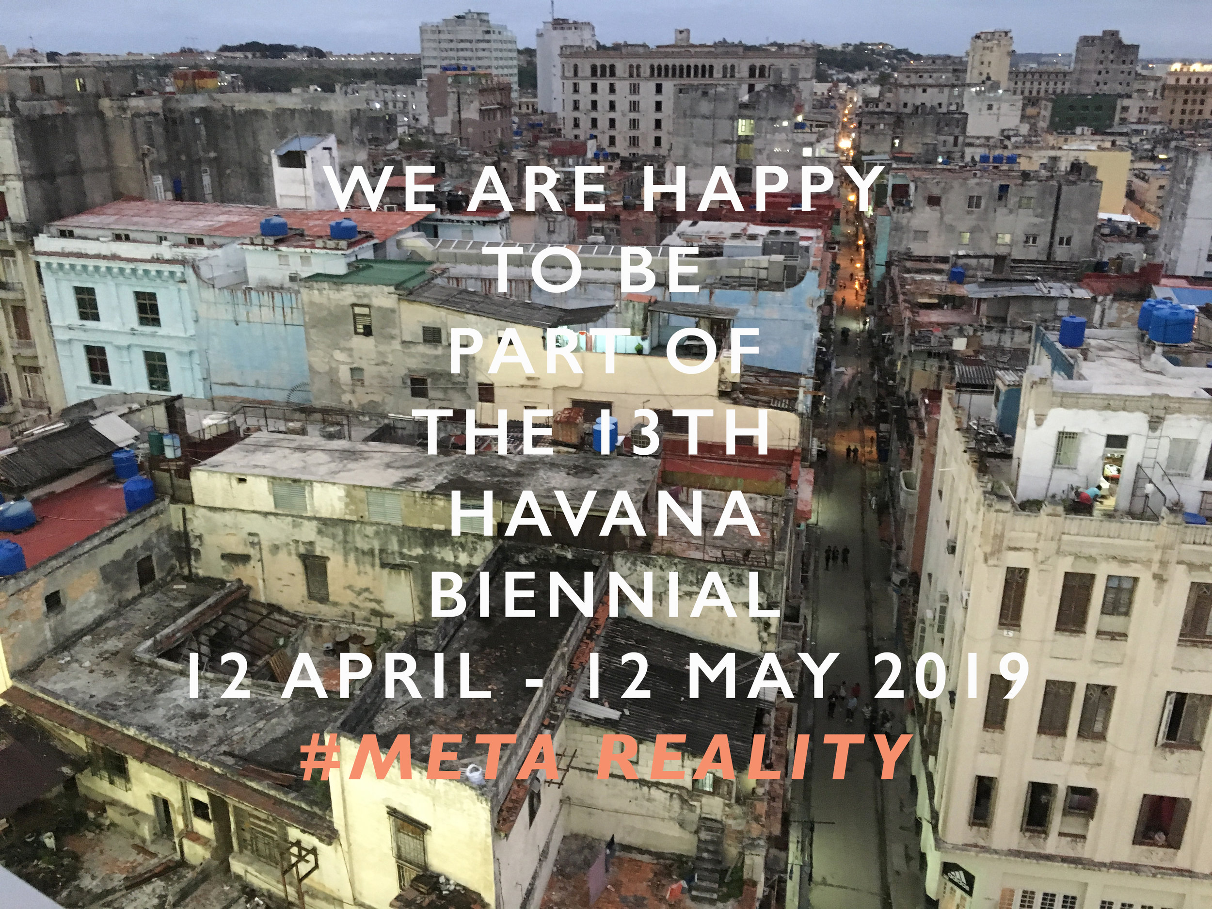 Havana Biennial 12 April - 12 May 2019