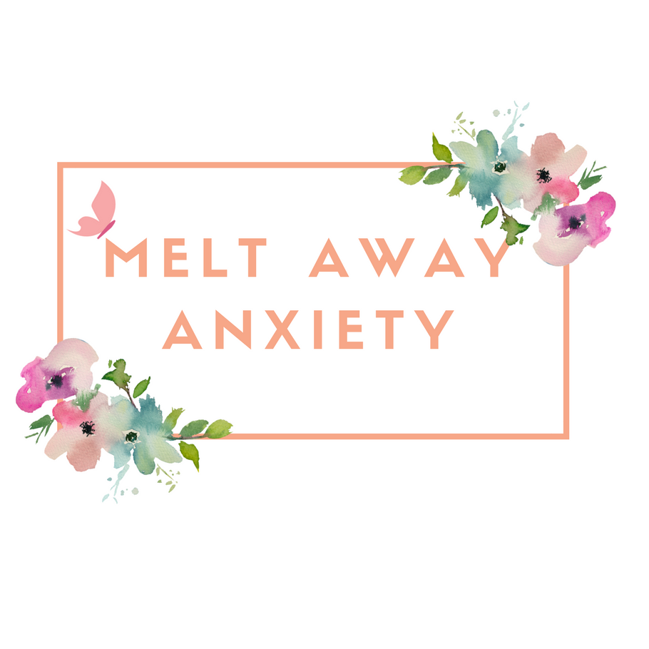 Melt away anxiety (1).png