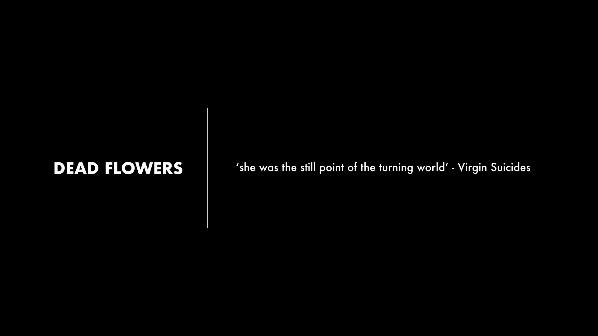 dead flowers.003.jpeg