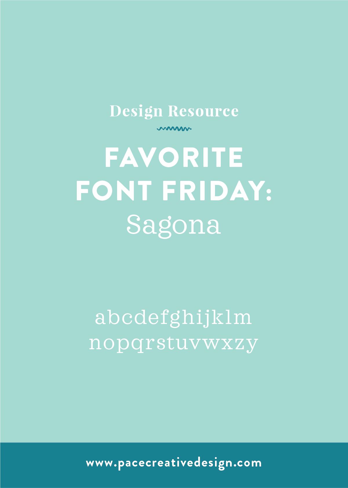 Favorite Font Friday no. 4: Sagona | Pace Creative Design Studio