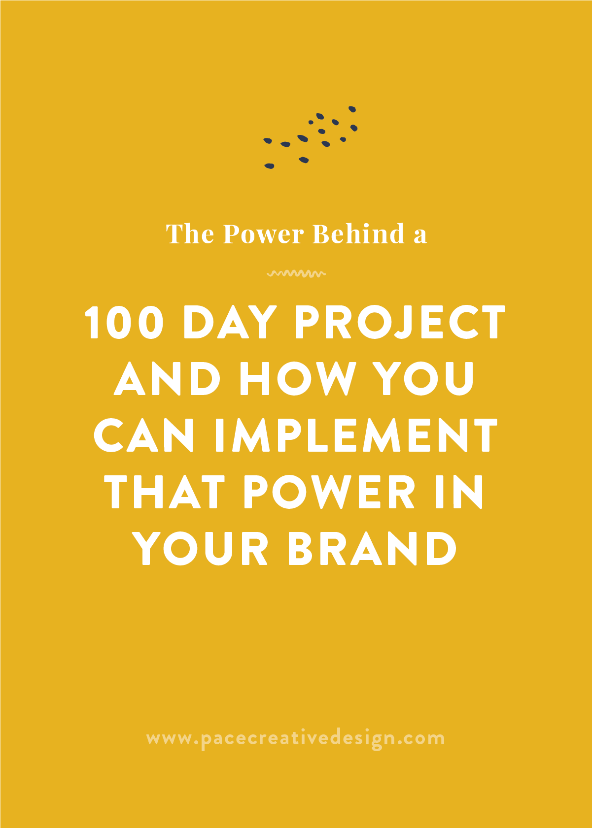 The Power Behind a 100 Day Project by Pace Creative Design Studio