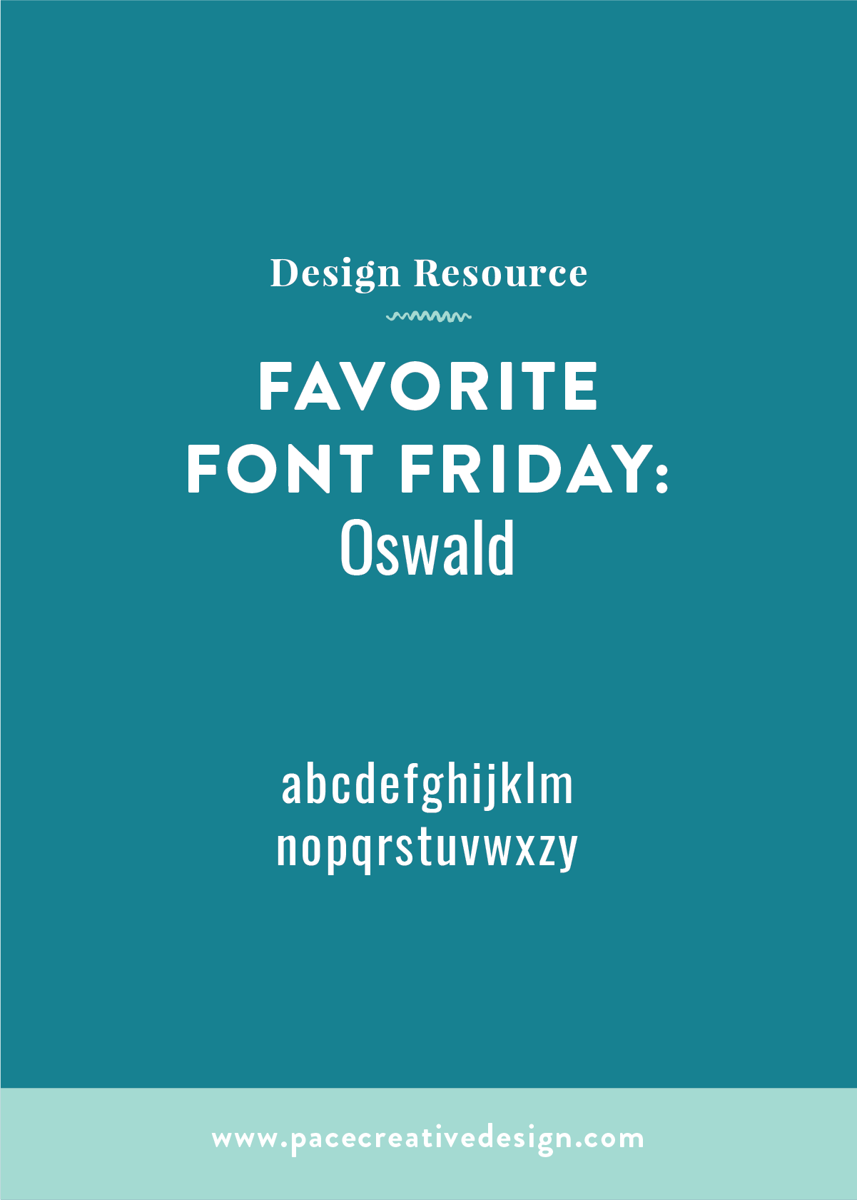 Favorite Font Friday No. 1 – Oswald | Pace Creative Design Studio