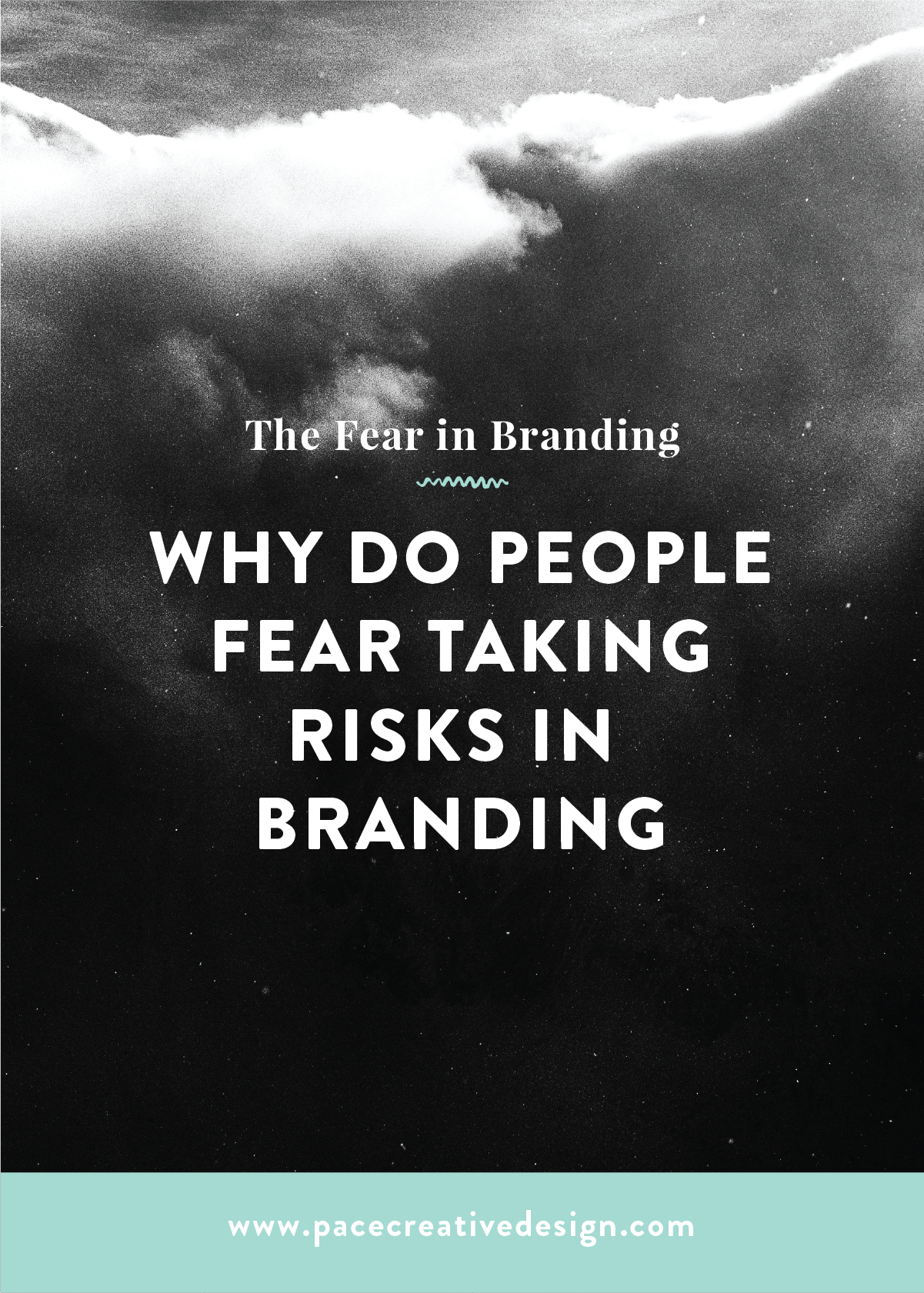 Fear in Branding by Pace Creative Design Studio
