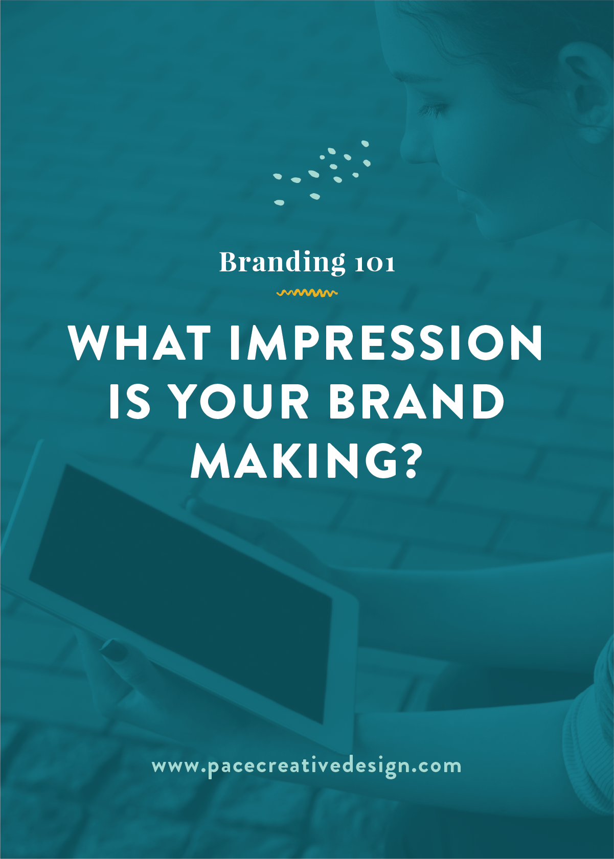 What Impression is Your Brand Making? | Pace Creative Design Studio