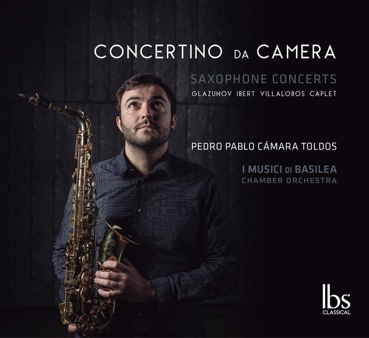 Saxophone Concertos by Glazunov, Ibert, Villa-Lobos & Caplet - IBS CLASSICAL, June 2016