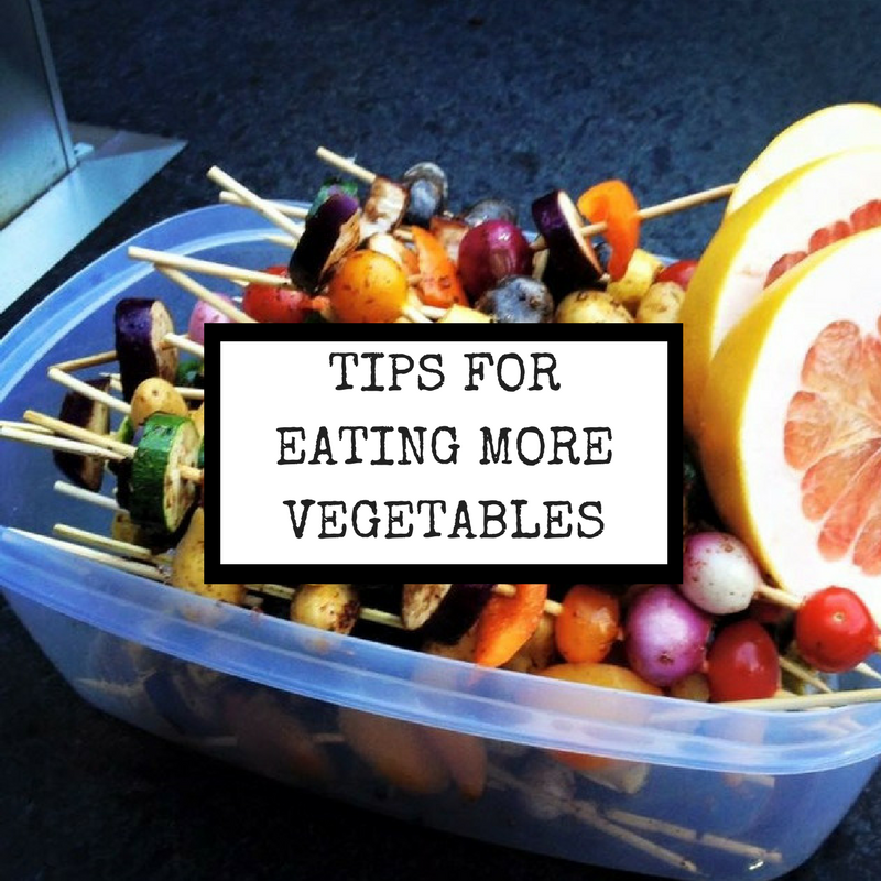 Copy of Tips For Eating More Vegetables