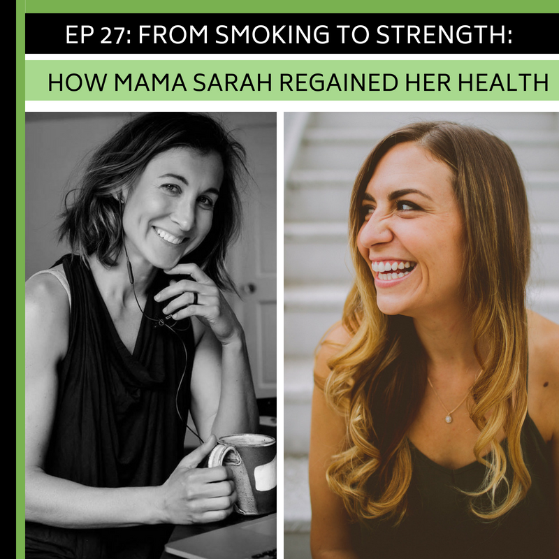 Ep 27: From Smoking to Strength: How Mama Sarah Regained Her Health -