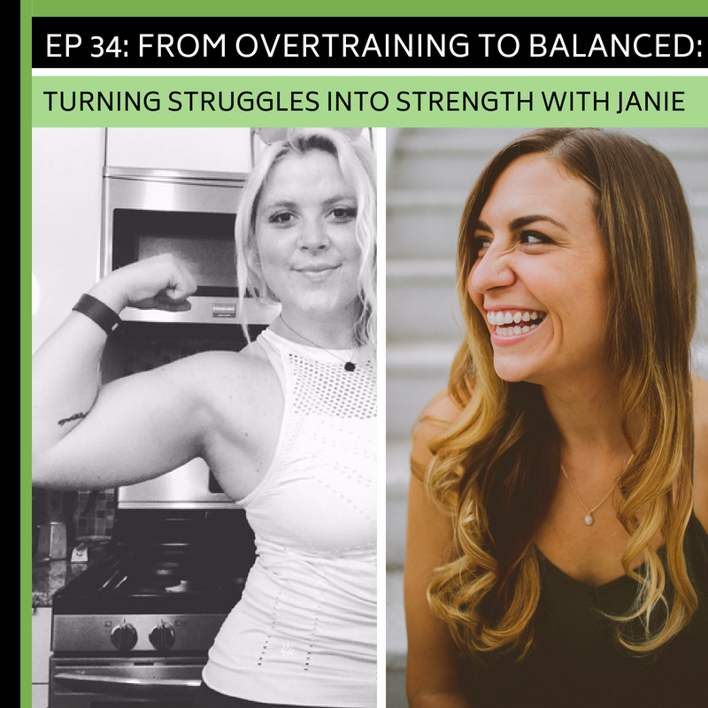 Ep 34: From Overtraining to Balanced: Turning Struggles Into Strength With Janie -