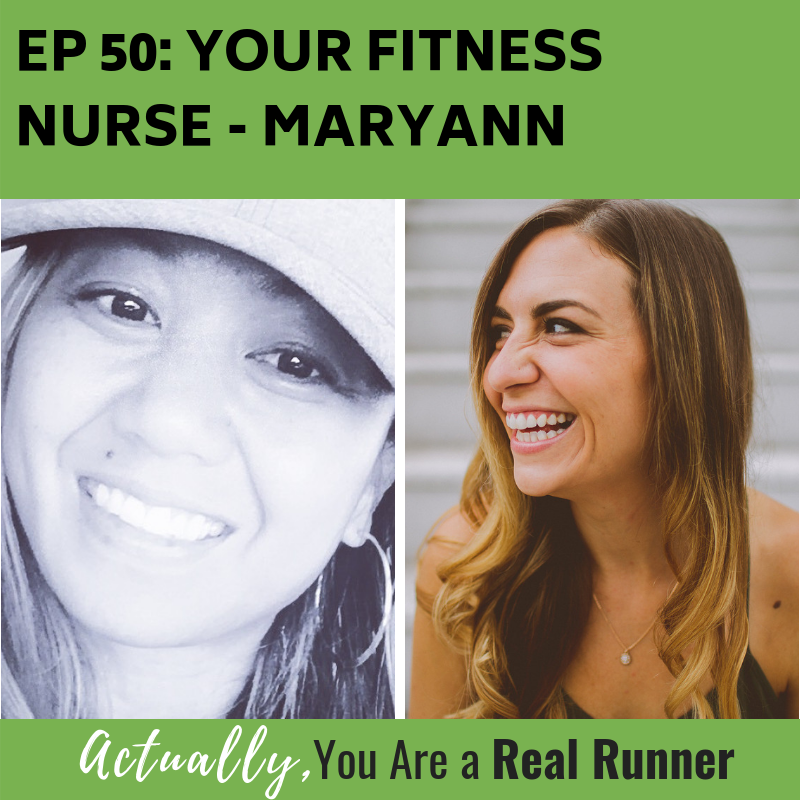 Ep 50: Your Fitness Nurse - MaryAnn -