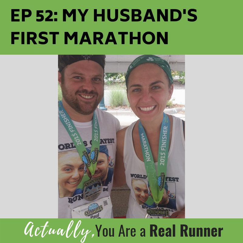 Ep 52: My Husband's First Marathon -