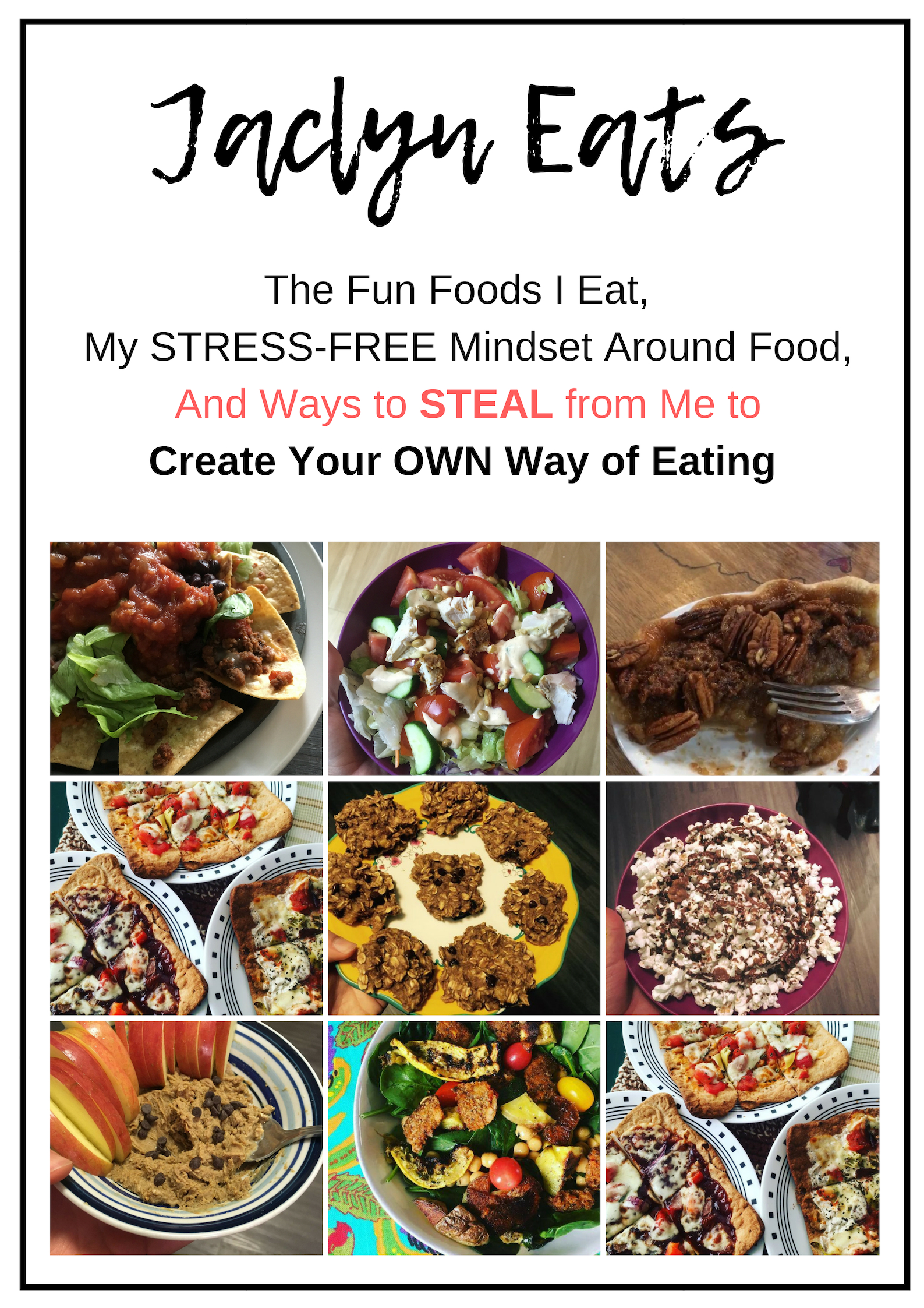 "Imperfect Eating says to create the ""YOUR NAME DIET"" - Why? Because if you're doing the ""your name diet"" there is no way you can fail or fall off. Steal ideas from me to create your own way of eating."