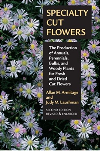 Specialty Cut Flowers by Armitage and Laushman - Its basically the bible for cut flower growers. I couldn't live without this book.