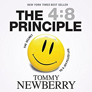 The 4:8 Principle - tommy newberry     Do you want to know the SECRET to living a joy-filled life? Does your life (and emotions) have more ups and downs than an elevator? Want to experience happiness on a consistent, daily basis?  then I RECOMMEND checking out this book.    I have read, studied, and re-read this book several times because it changed my life. If someones asks me what one book I would recommend, this is at the top of the list for me.