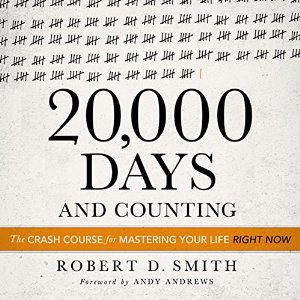 """20,000 days and counting - robert d. smith   Most people sleepwalk through day-to-day life, passively letting time slip away living a life of """"if only."""" don't let that be you!learn how to live every moment of our 20,000 days with intentionality.  By the way, the audio version of this book is especially fun. robert d. smith is a man with contagious energy. I heard him on a podcast and immediately had to get this book. he will inspire you to live the life you want, rather then ending up with a life of regrets."""