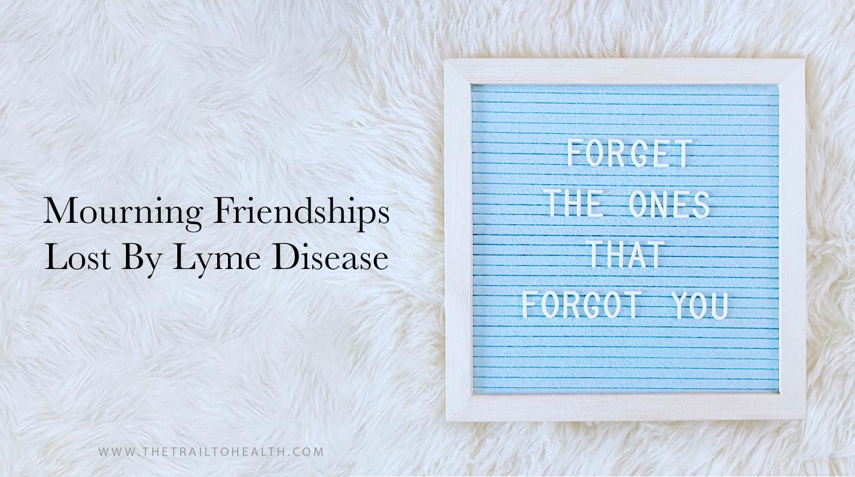 MourningFriendshipsLymeBlog.png