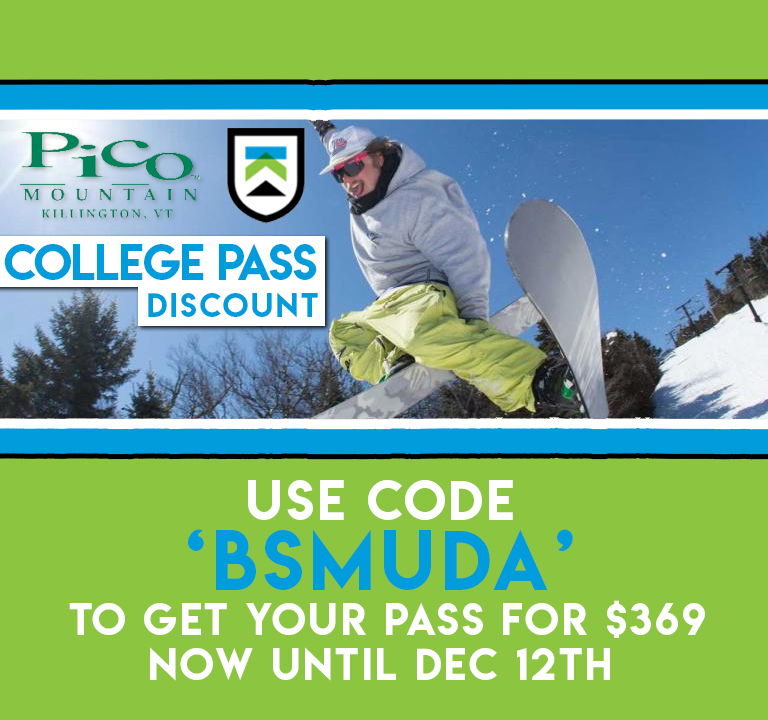 "Killington / Pico - $369 ($30 OFF*) with Promo Code ""BSMUDA""Full-time undergraduate and graduate students for the 2019-20 school term get unlimited access to Killington Resort and Pico Mountain.*$30 Savings will begin run from August 30 to December 12, 2019"