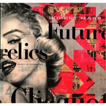 Contemporary artist Robert Mars signs copies of his new book  Futurelics: Past is Present  April 23 from 5 to 7 p.m. at New Gallery of Modern Art.