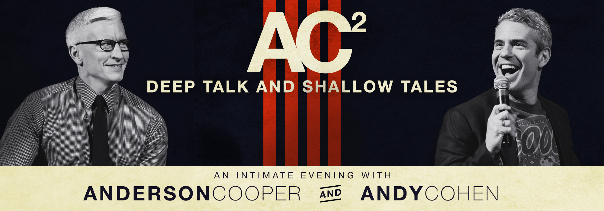 Anderson Cooper and Andy Cohen will interview each other and take questions from the audience on June 15 at Belk Theater.