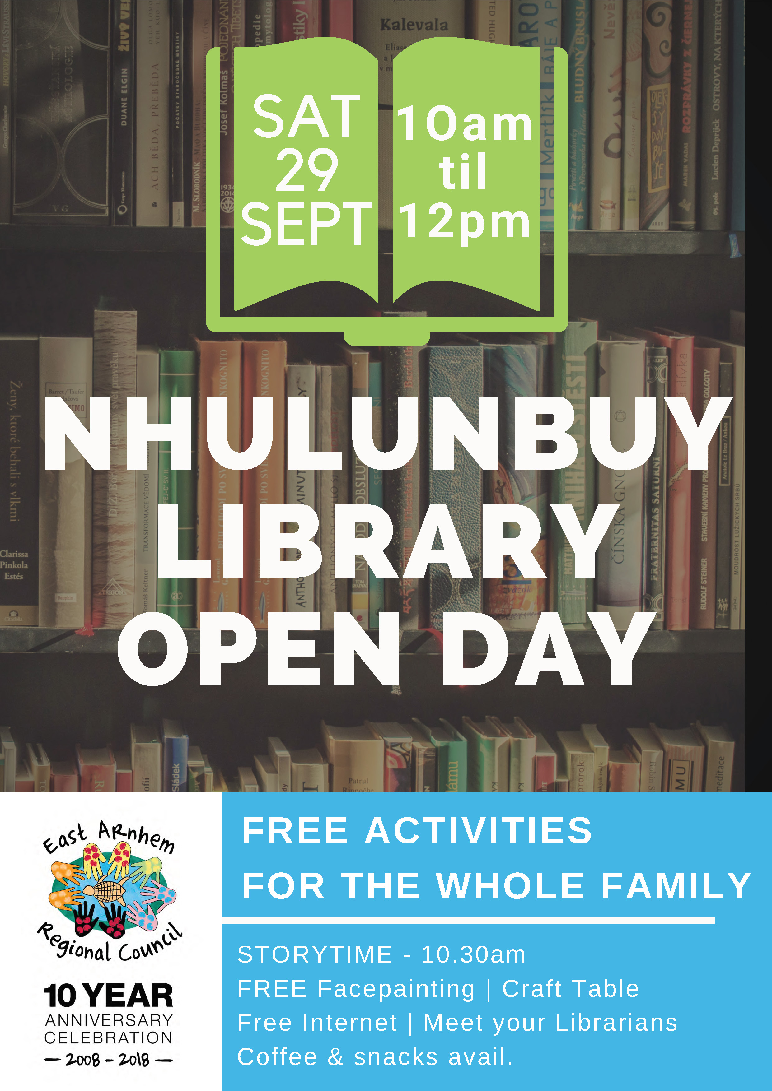 - Join us for loads of fun and celebrate Council's new management of Nhulunbuy Library!