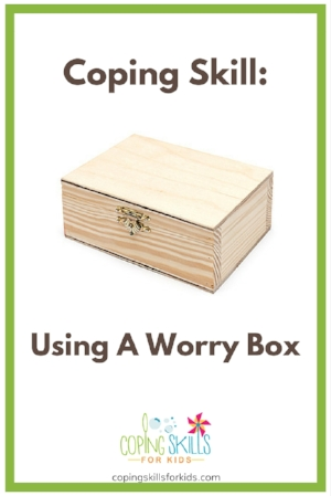 Coping Skill Spotlight_ Worry Box.jpg