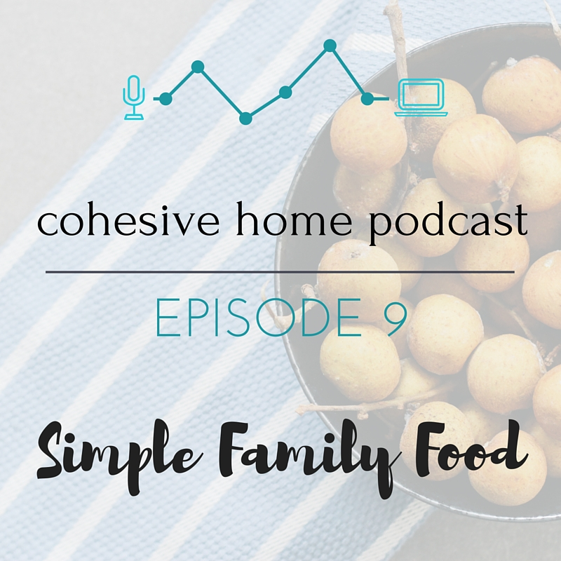 Cohesive Home Podcast Ep 9