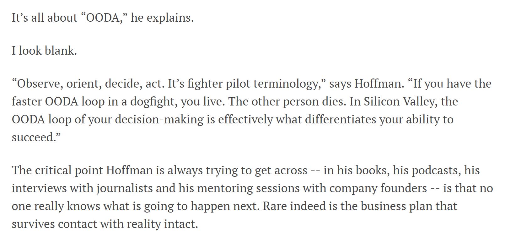 Reid Hoffman talks about the OODA Loop in this piece from Entrepreneur.com